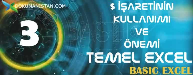 TEMEL EXCEL 3 Dolar Isaretinin Onemi ve Kullanimi - $ Dolar İşaretinin Önemi ve Kullanımı - Temel Excel #03
