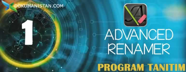 Advanced Renamer Programı Kurulumu Kullanımı