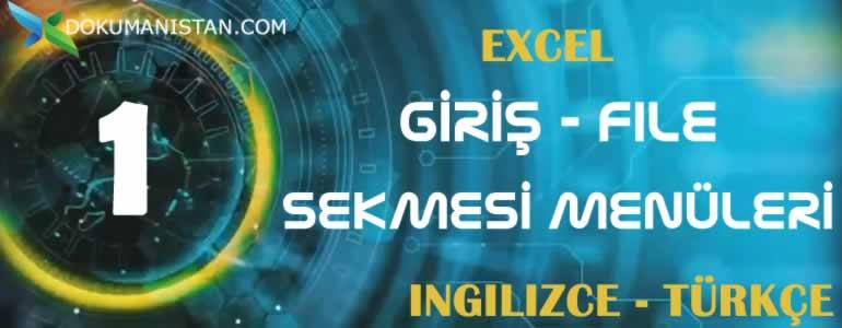 Excel Giriş - File Sekmesi İngilizce Türkçe Karşılıkları