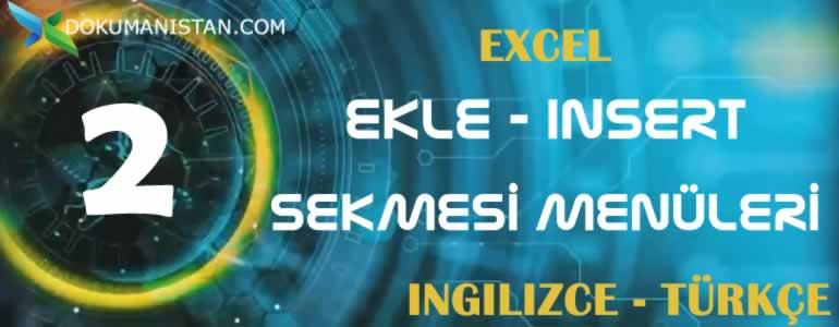 Excel Ekle - Insert Sekmesi İngilizce Türkçe Karşılıkları