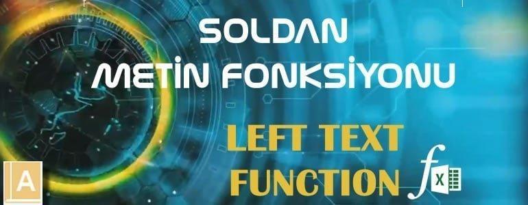 SOLDAN - LEFT Fonksiyonu
