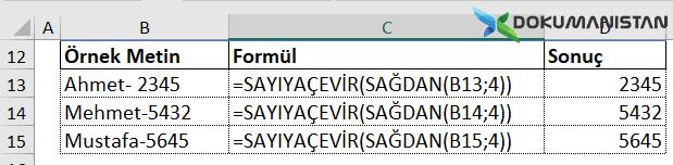 Hücredeki sayısal değeri Metinsel değerden ayırarak Sayıya Çevirmek Sonuç