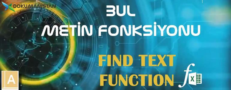Excel BUL - FIND Fonksiyonu