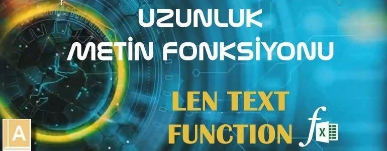 EXCEL UZUNLUK - LEN Fonksiyonu