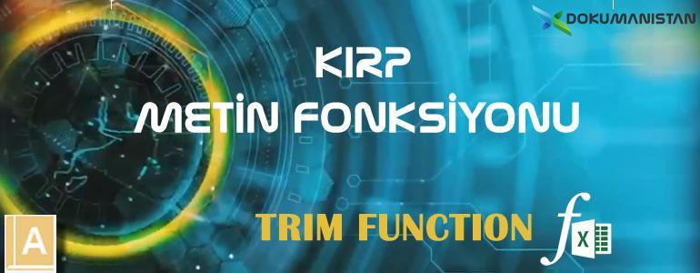 Excel KIRP - TRIM Metin Fonksiyonu