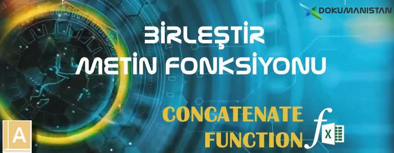 Excel BİRLEŞTİR - CONCATENATE Fonksiyonu