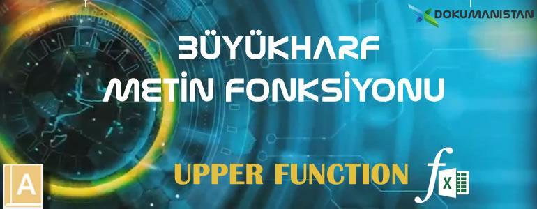 Excel BÜYÜKHARF - UPPER Fonksiyonu