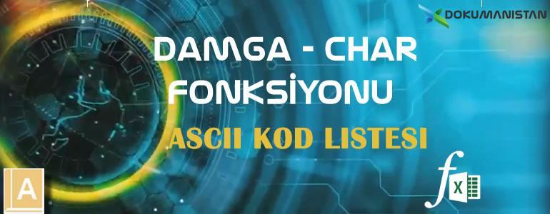 Damga - Char Fonksiyonu ASCII Kod Listesi