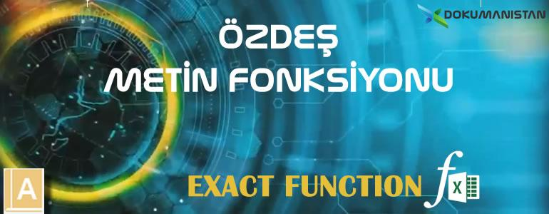 Excel ÖZDEŞ - EXACT Fonksiyonu
