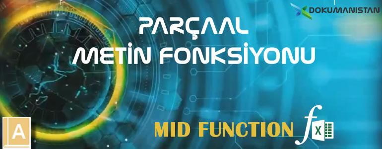 Excel PARÇAAL - MID Fonksiyonu