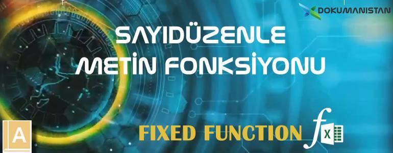 Excel SAYIDÜZENLE - FIXED Fonksiyonu