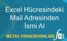 Excel Hücresinde Mail Adresinde Adını Alabilmek